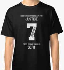 Taking a Seat for Justice Classic T-Shirt