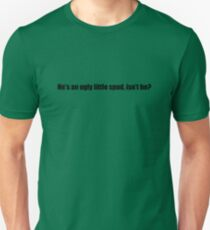 Ghostbusters - He's An Ugly Little Spud - Black Font Slim Fit T-Shirt