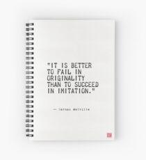 """Cuaderno de espiral """"Es mejor fracasar en originalidad que tener éxito en la imitación""""."""