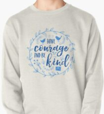 Have Courage and Be Kind Typography Cobalt Blue Pullover
