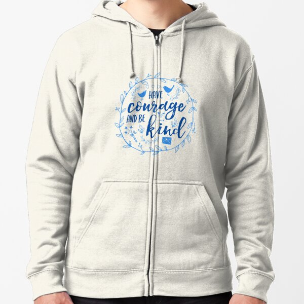 Have Courage and Be Kind Typography Cobalt Blue Zipped Hoodie