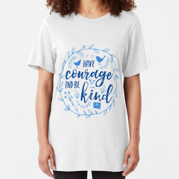 Have Courage and Be Kind Typography Cobalt Blue Slim Fit T-Shirt