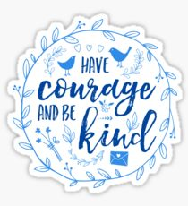 Have Courage and Be Kind Typography Cobalt Blue Sticker