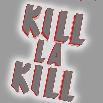 Kill La Kill by Kingdomkey55