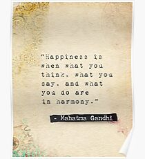 Gandhi quote about happiness Poster