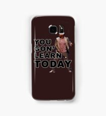 You Gon Learn Today - Kevin Hart Samsung Galaxy Case/Skin