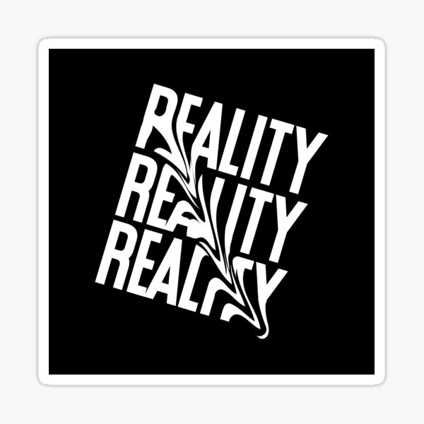 Reality Distorted Typography Sticker