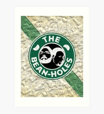 The Beanholes Art Print