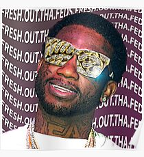 Gucci Mane- Fresh.Out.Tha.Feds Poster