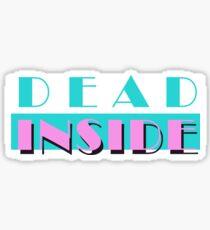 Innerlich tot Sticker
