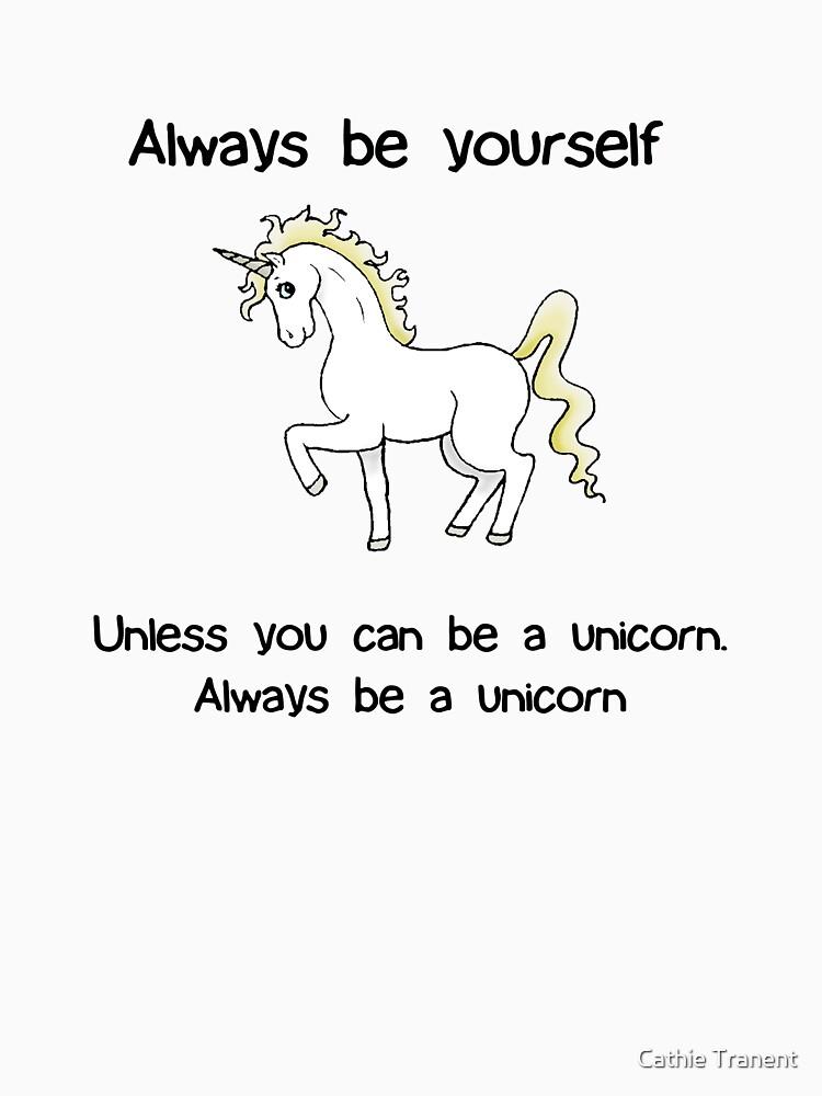 Always Be Yourself - Unicorn | Women's T-Shirt