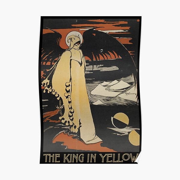 Robert W. Chambers' The King In Yellow Poster