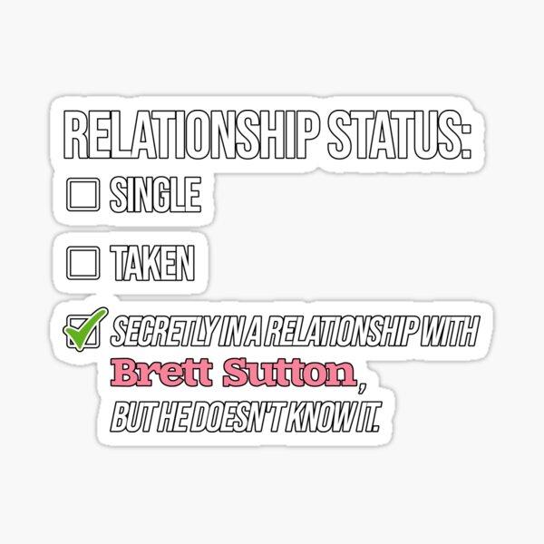 Relationship with Brett Sutton Sticker