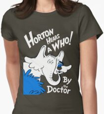 Horton Hears Doctor Who! Womens Fitted T-Shirt