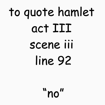to quote hamlet by withoutaword