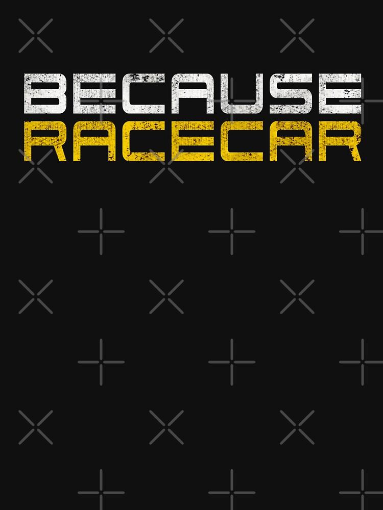 Debido a Racecar (texto blanco y amarillo sucio) de ApexFibers