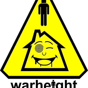 WARHEIGHT - Safe as Houses. by K--I