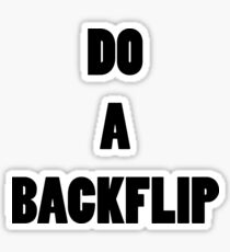 DO A BACKFLIP Sticker