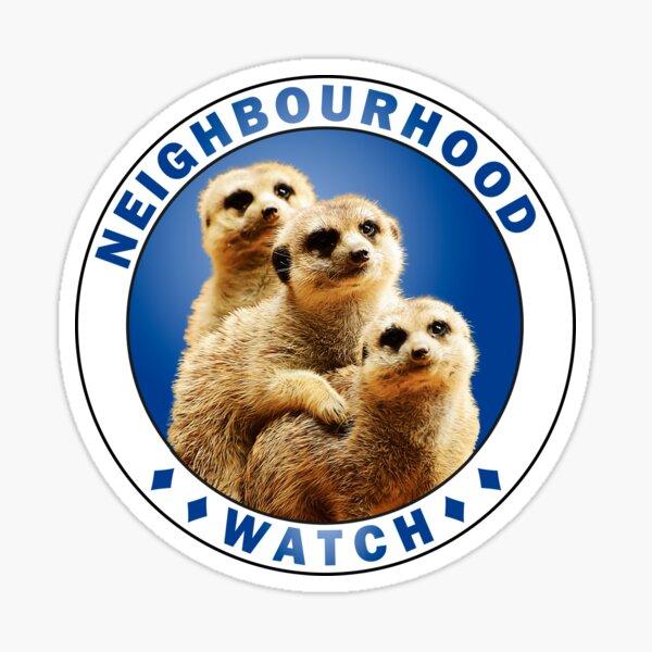 Humorous cute animal meerkat fun neighbourhood watch design  Sticker