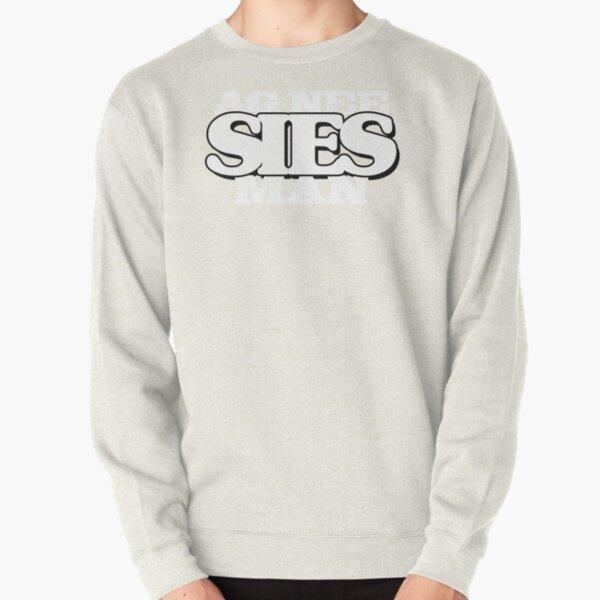 """Sies!: """"Ag Nee, SIES man"""" Pullover Sweatshirt"""