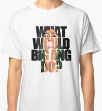 big ang  Classic T-Shirt