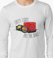 Safety Lights are for Dudes Long Sleeve T-Shirt