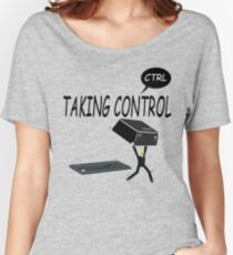 Taking Ctrl Women's Relaxed Fit T-Shirt