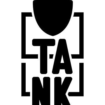 Tank Online Gamer Novelty Design (WOW, LOL) by VarthJader