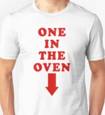 One In The Oven (From Police Academy Movie) T-Shirt