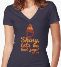 Shiny, let's be bad guys! Women's Fitted V-Neck T-Shirt