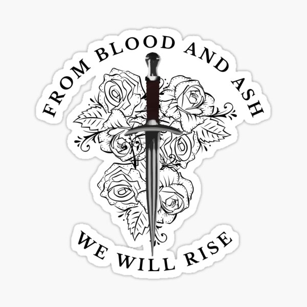 From Blood and Ash Quote - We Will Rise Sticker