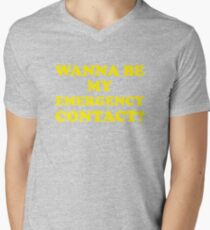 Wanna Be My Emergency Contact? Mens V-Neck T-Shirt