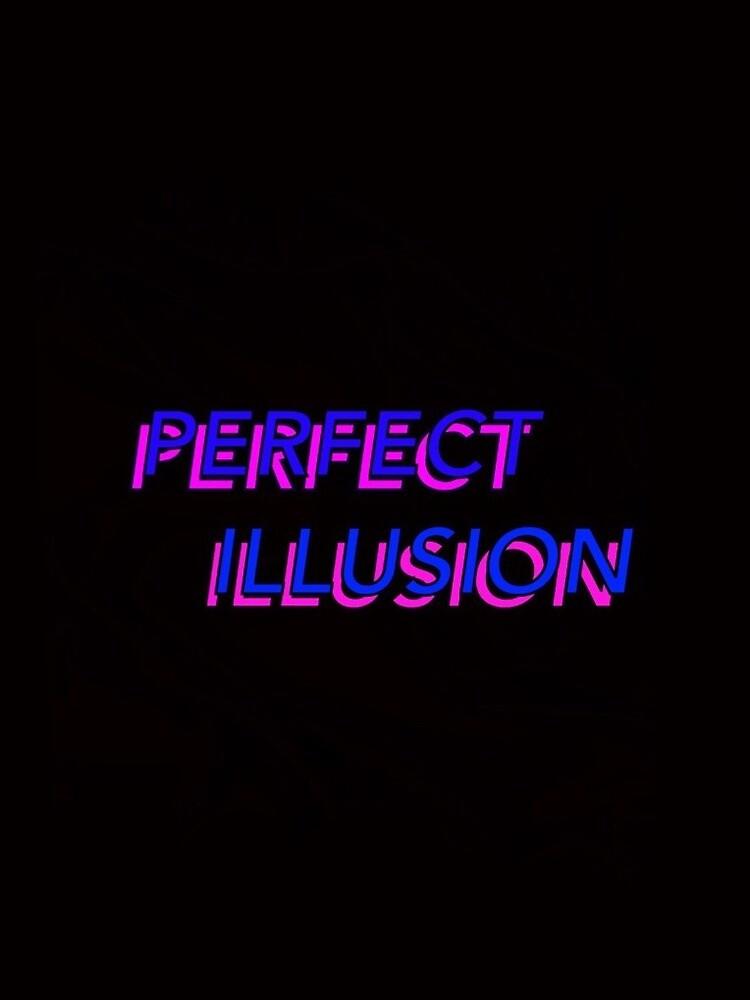 PERFECT ILLUSION - LADY GAGA by IAMROY