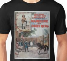 Performing Arts Posters Madeline of Fort Reno the sensation of the 19th century Long Bros Pawnee Bill and May Lillies great western military romantic play 0843 Unisex T-Shirt