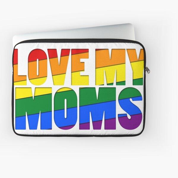 Love My Moms Laptop Sleeve