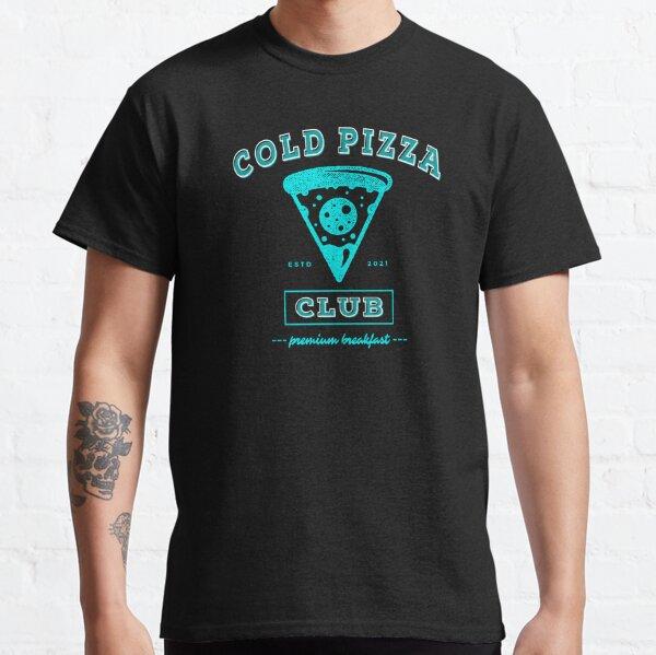 Cold Pizza Club - Fun Pizza for Breakfast Fan Classic T-Shirt