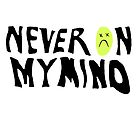 never on my mind :( by harrypens
