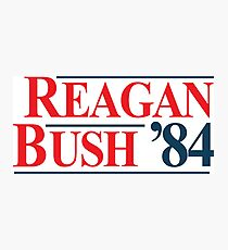 Legendary Regan Bush 84 Campaign Photographic Print