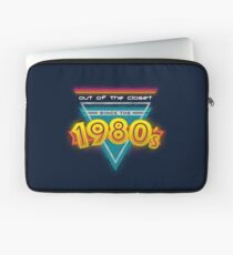 Out of the Closet Since the 1980's Laptop Sleeve