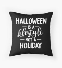Halloween Is A Lifestyle Throw Pillow