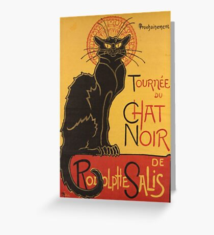 Soon, the Black Cat Tour by Rodolphe Salis Greeting Card