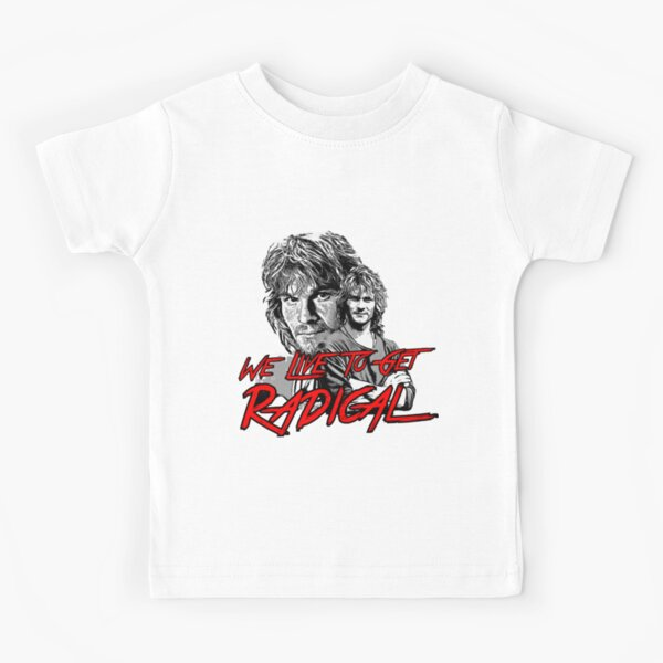 we live to get radical Kids T-Shirt