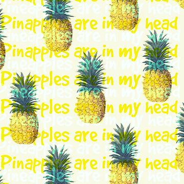 Pineapples Are In My Head by Clarityandsimpl