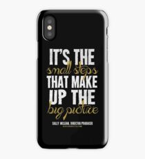 Small Steps Big Picture T-shirts & Homewares iPhone Case