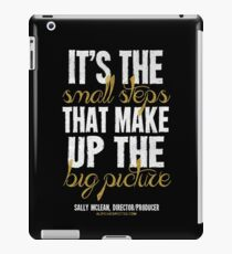 Small Steps Big Picture T-shirts & Homewares iPad Case/Skin