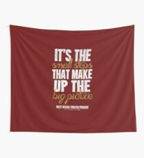Small Steps Big Picture T-shirts & Homewares Wall Tapestry