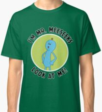 Mr. Meeseeks Rick and Morty Classic T-Shirt