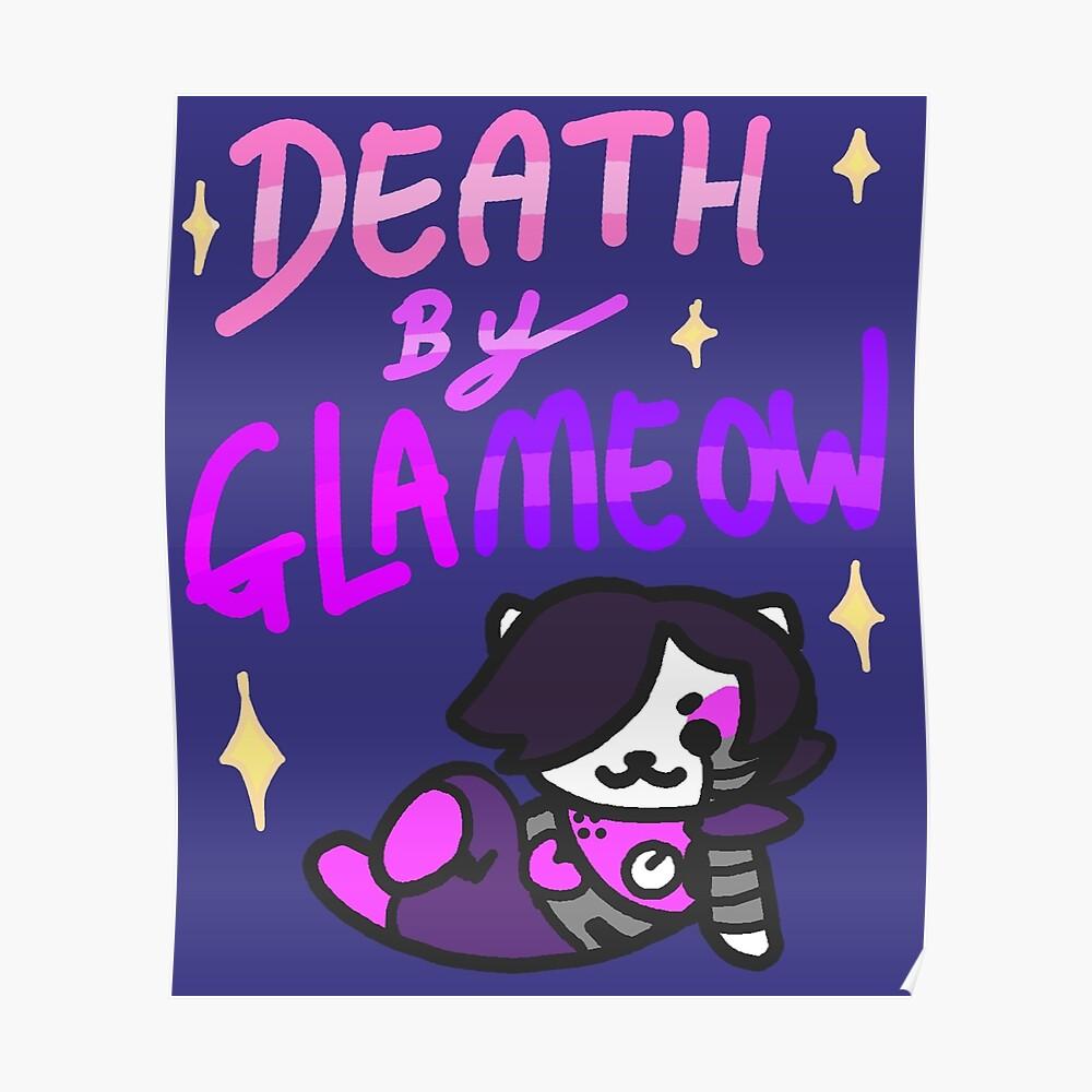 Tod von Glameow Poster