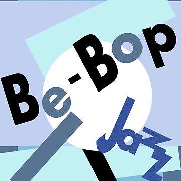 Be-bop jazz by Kozmikmunki