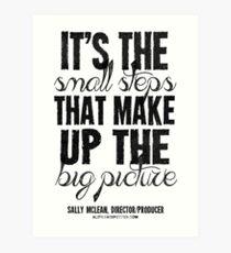 Small Steps Big Picture Black Text T-shirts & Homewares Art Print